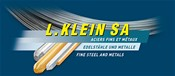 L. Klein - St. St. & Steel & Metal raw materials for medical industry